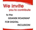 Gdańsk Draft Roadmap for Digital Inclusion